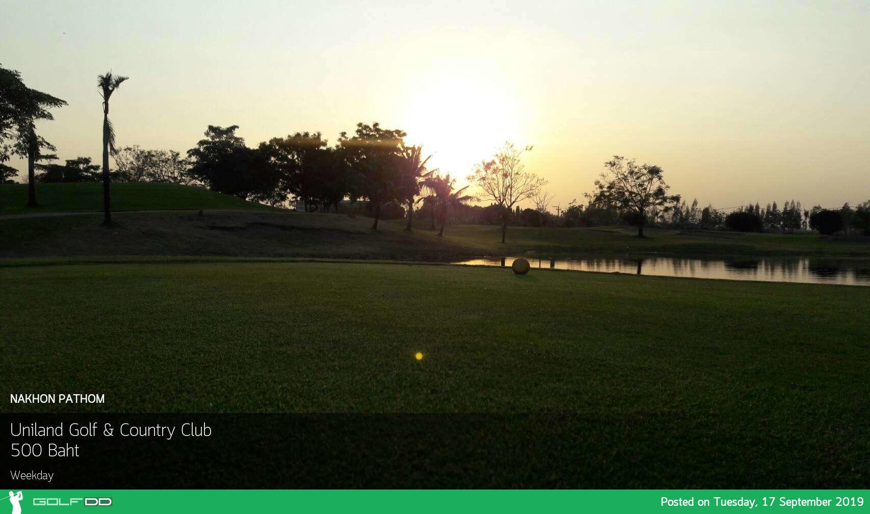 โปรยอดนิยม นครปฐม ลด 75% ที่ Uniland Golf & Country Club พร้อมจองผ่าน golfdd จ่ายเงินที่สนามได้เลย