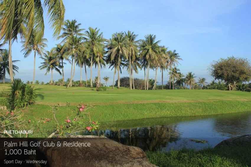 โปรมันส์ๆ กลางสัปดาห์ ลด 60% ที่ Palm Hills Golf Club and Residence เพชรบุรี พร้อมจองผ่าน golfdd จ่ายเงินที่สนามได้เลย